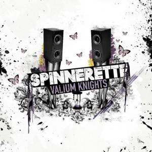 spinnerette-valiumknights-300x300